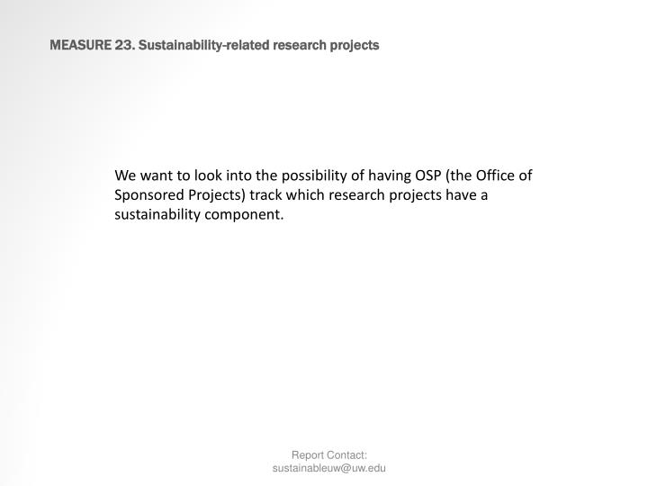 MEASURE 23. Sustainability-related research projects