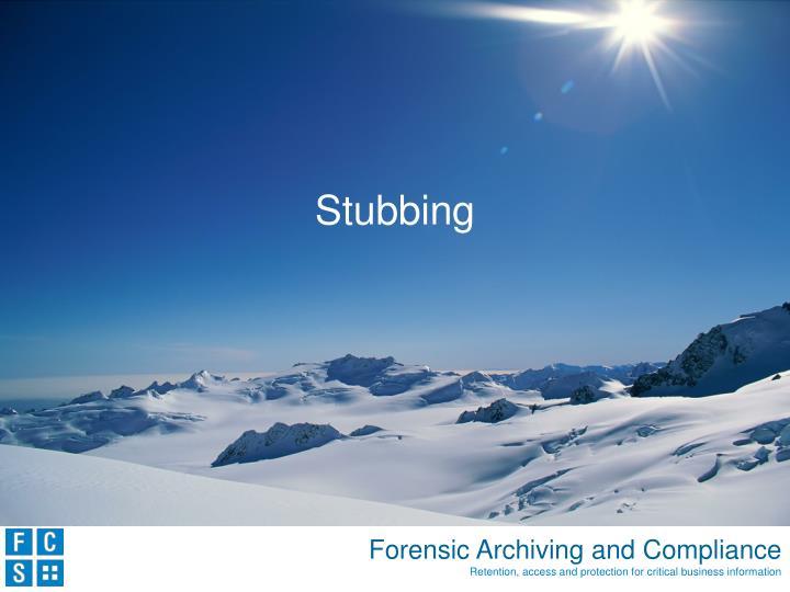 Stubbing