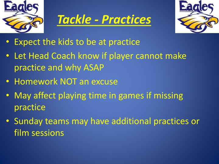 Tackle - Practices