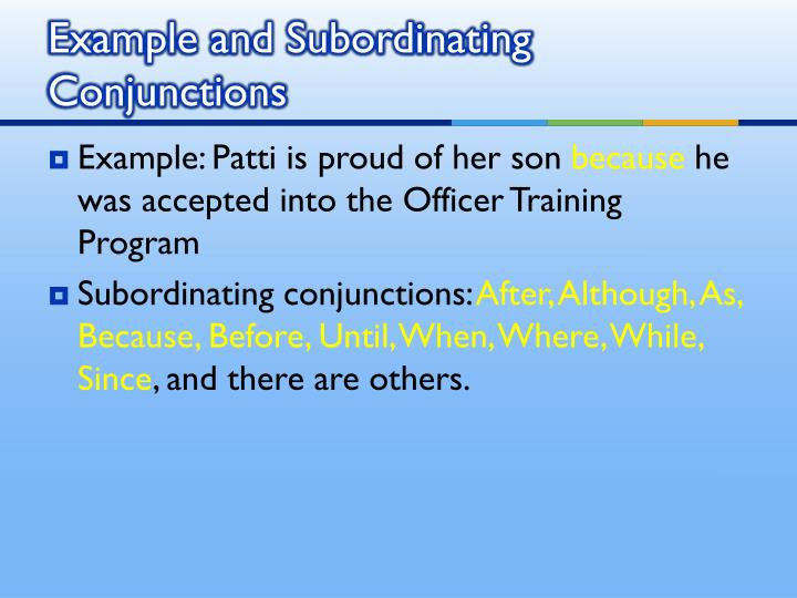 Example and Subordinating Conjunctions