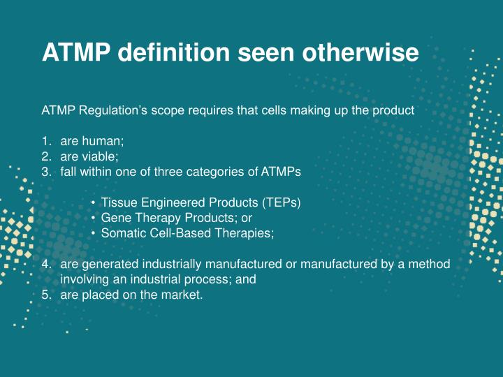 ATMP definition seen otherwise