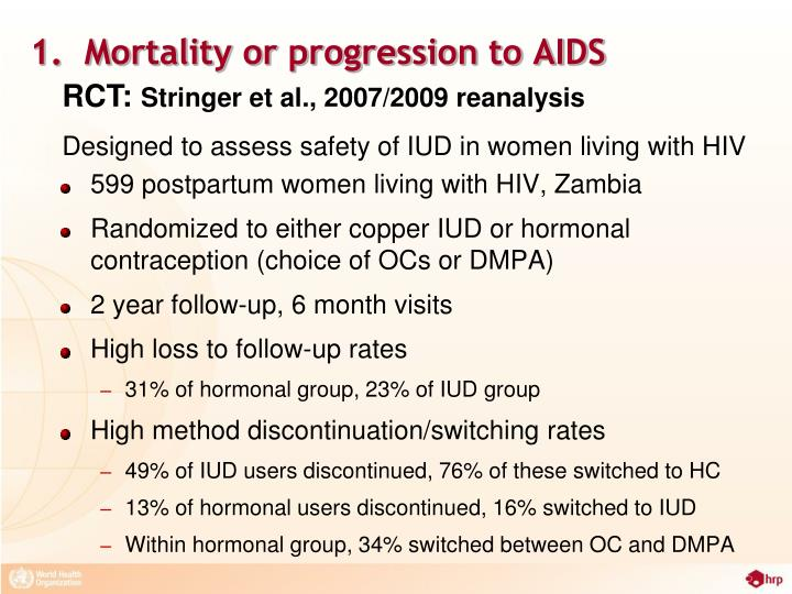 1.  Mortality or progression to AIDS