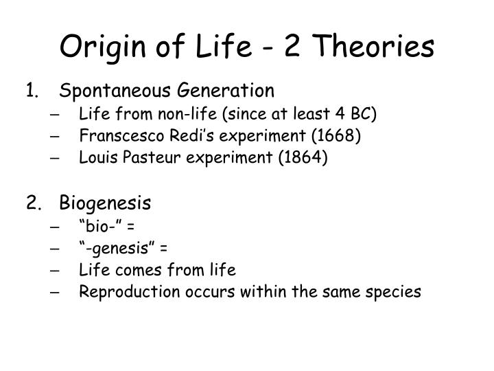 Origin of Life - 2 Theories