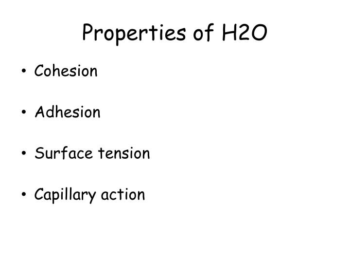 Properties of H2O