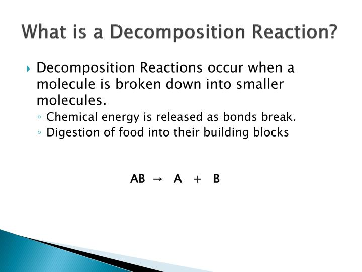 What is a Decomposition Reaction?