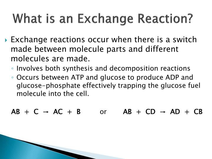 What is an Exchange Reaction?