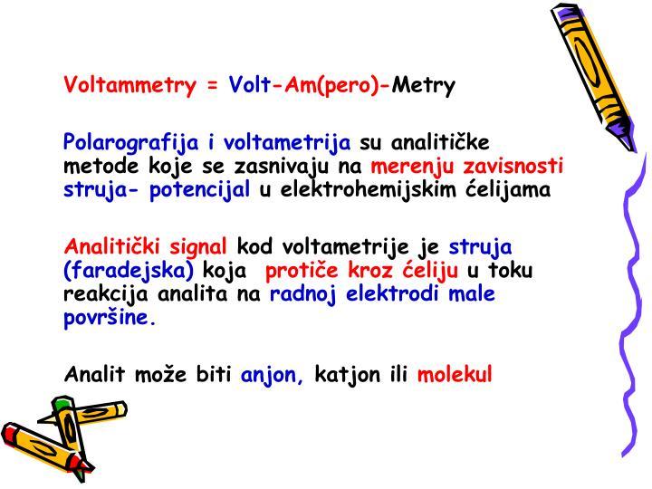 Voltammetry =