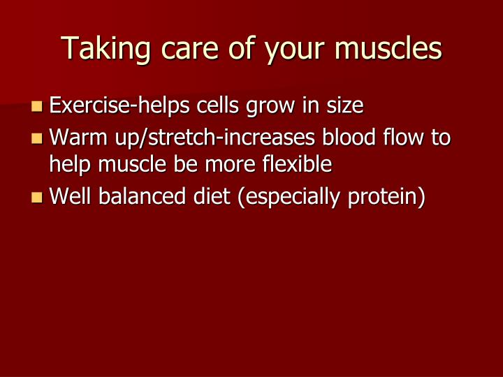 Taking care of your muscles
