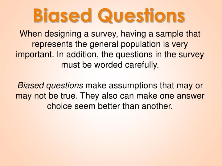 Biased Questions