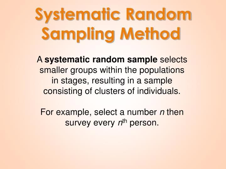 Systematic Random