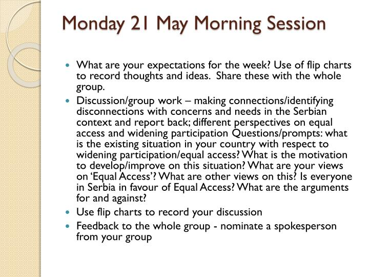 Monday 21 may morning session