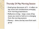 thursday 24 may morning session