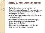 tuesday 22 may afternoon activity