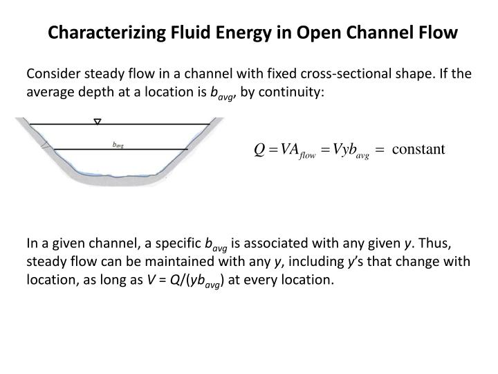 Characterizing Fluid Energy in Open Channel Flow