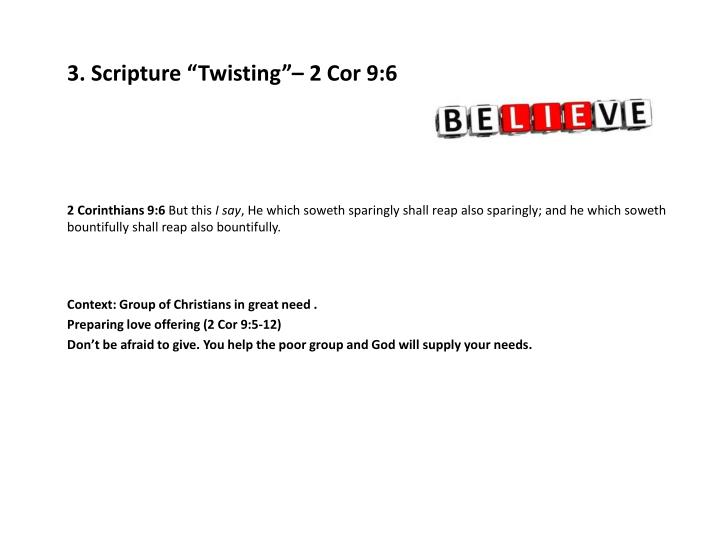 "3. Scripture ""Twisting""– 2"