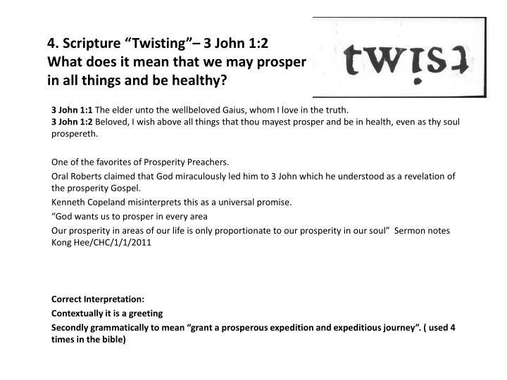 "4. Scripture ""Twisting""– 3 John 1:2"