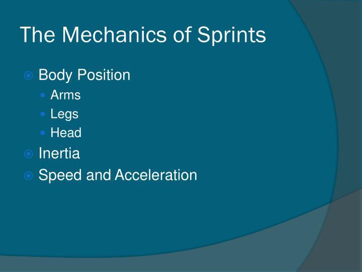 The Mechanics of Sprints