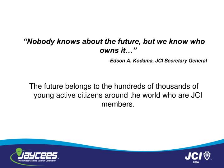 """Nobody knows about the future, but we know who owns it…"""