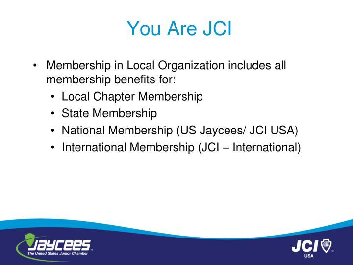 You Are JCI