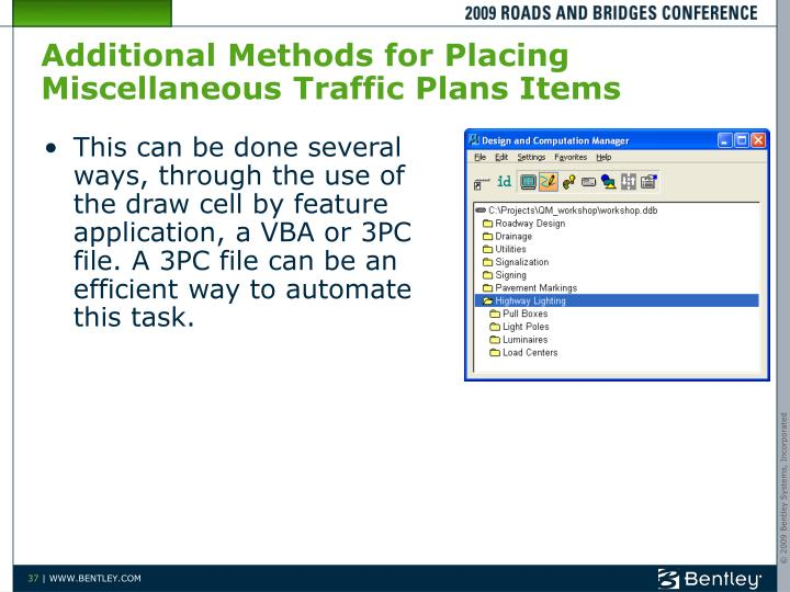 Additional Methods for Placing Miscellaneous Traffic Plans Items