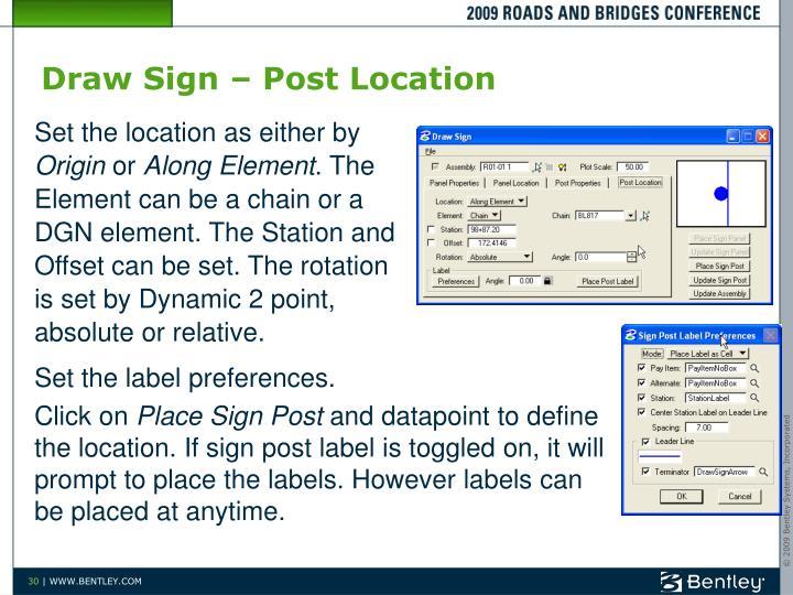 Draw Sign – Post Location
