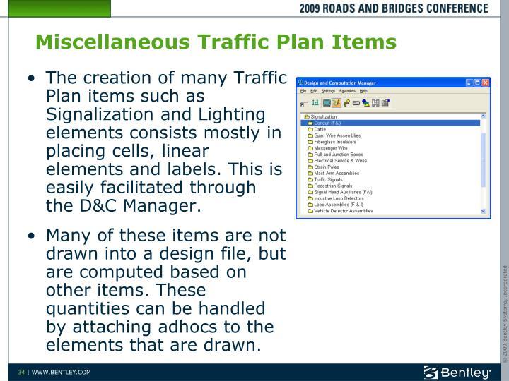 Miscellaneous Traffic Plan Items