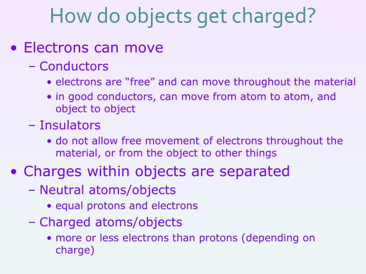 How do objects get charged