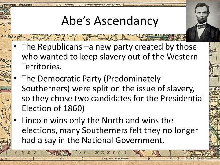 Abe's Ascendancy