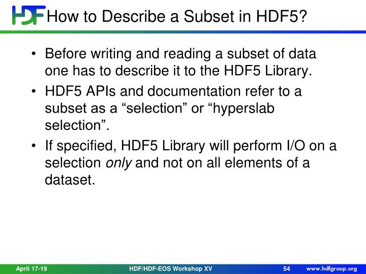 How to Describe a Subset in HDF5?