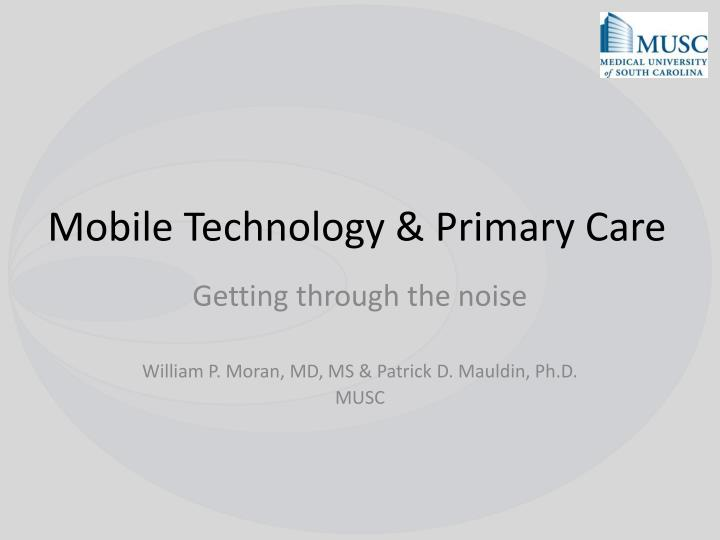 Mobile technology primary care
