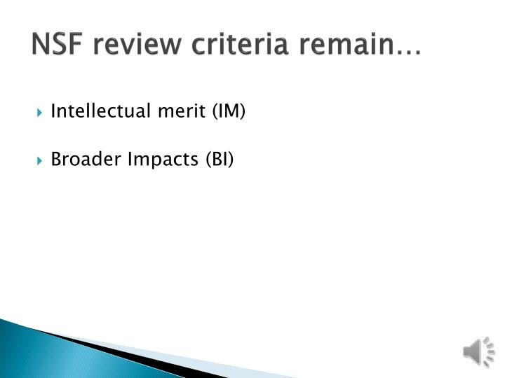 NSF review criteria remain…