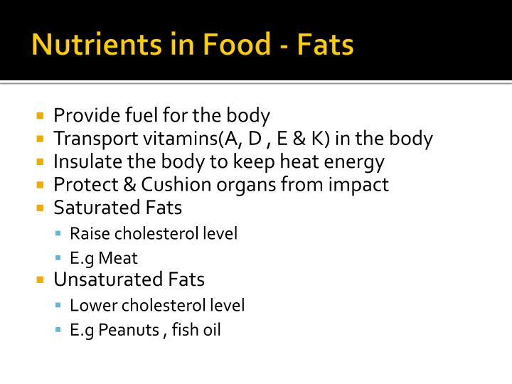 Nutrients in Food - Fats