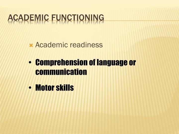 Academic readiness