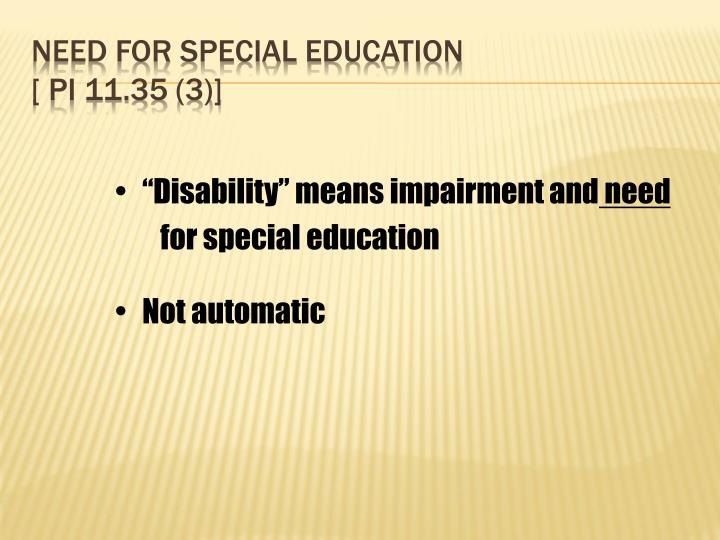 Need for Special Education