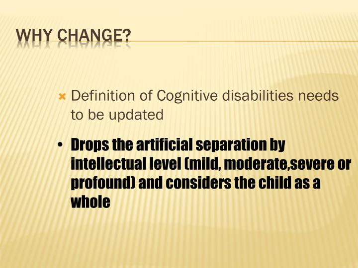 Definition of Cognitive disabilities needs to be updated