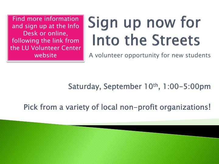 Sign up now for into the streets