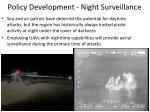 policy development night surveillance