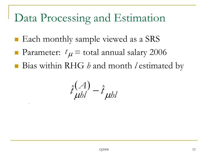 Data Processing and Estimation