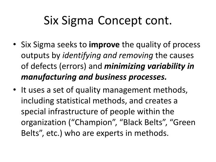 Six SigmaConcept cont.