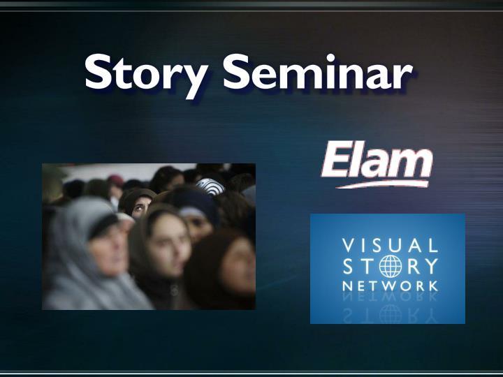 Story Seminar