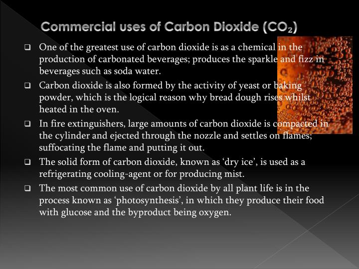 Commercial uses of Carbon Dioxide (CO₂)