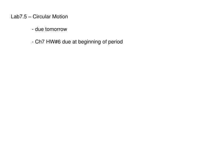 Lab7.5 – Circular Motion