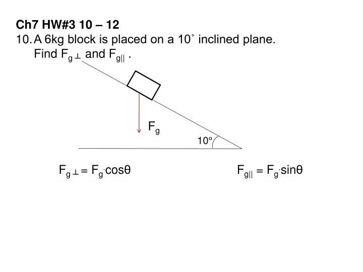 Ch7 HW#3 10 – 12