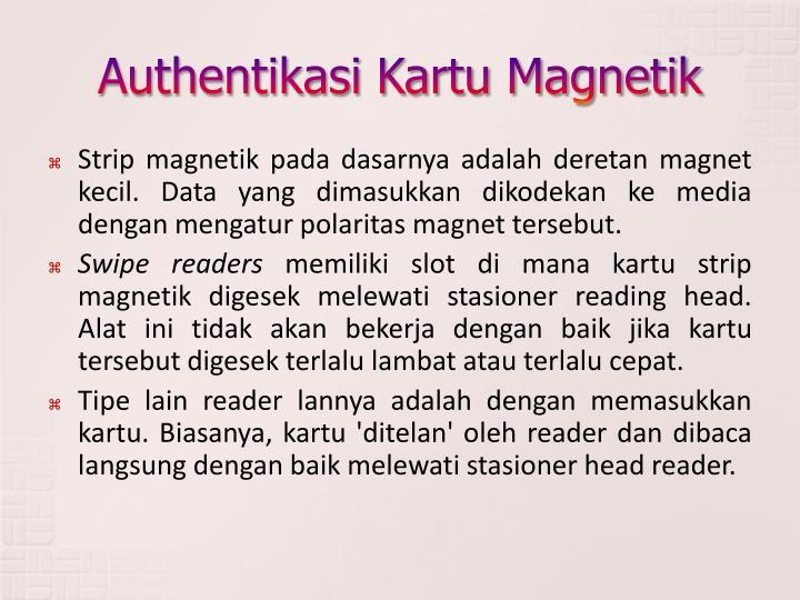 Authentikasi Kartu Magnetik