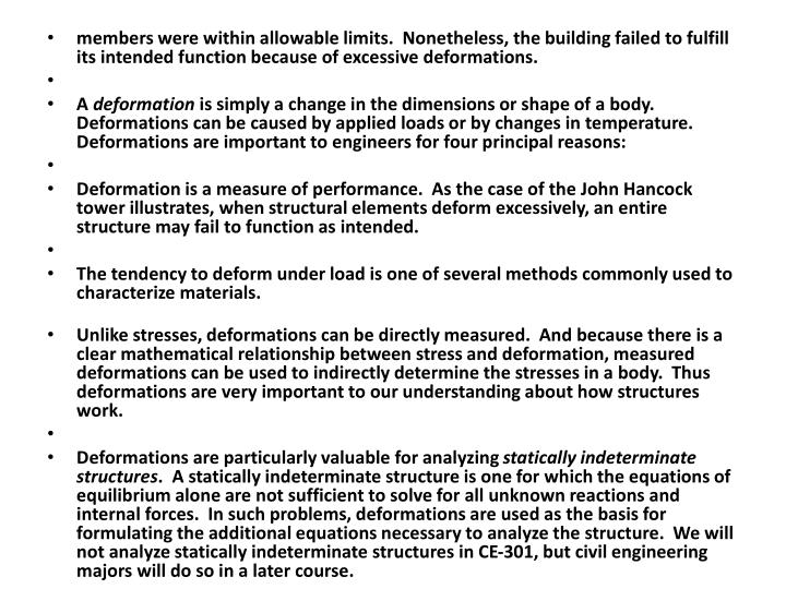 members were within allowable limits.  Nonetheless, the building failed to fulfill its intended function because of excessive deformations.