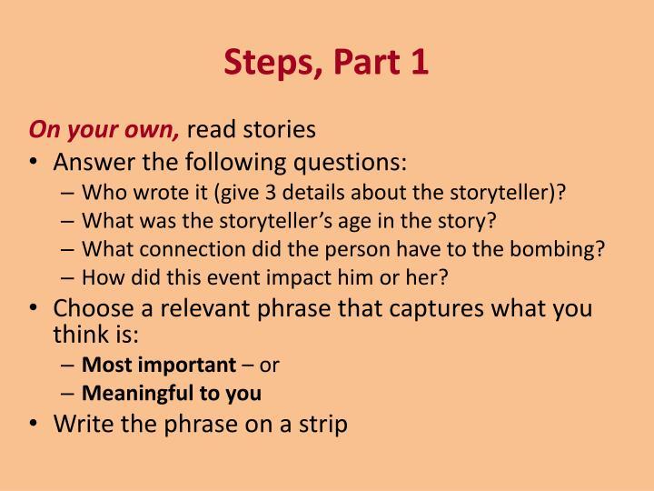 Steps, Part 1