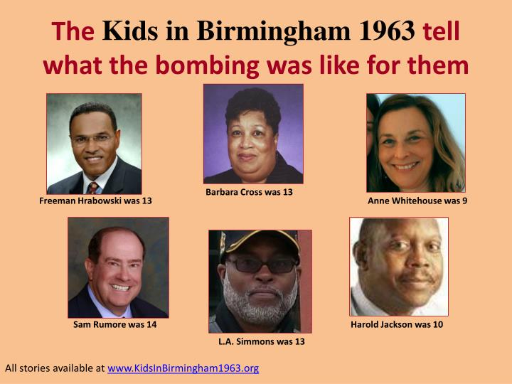 The kids in birmingham 1963 tell what the bombing was like for them