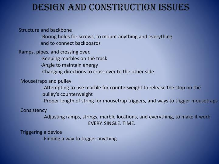 Design and construction issues