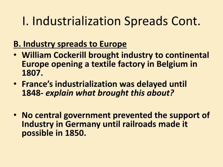 I. Industrialization Spreads Cont.
