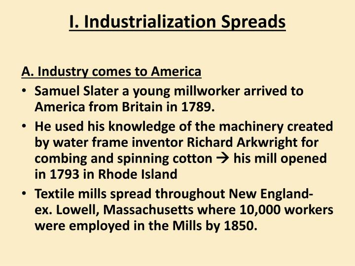 I. Industrialization Spreads